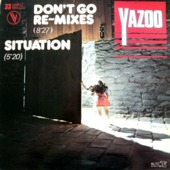 Don't Go (re-mixes) / Situation