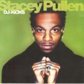 Stacey Pullen - Dj-kicks - The Tracks