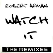 Watch It (the Remixes)