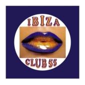 Ibiza Club 55