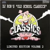 Dj Rob's 'old School Classics' Limited Edition Volume 2