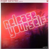Roger Sanchez - Release Yourself Vol.04