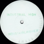 The Industrial High Ep