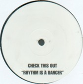 Check This Out - Rhythm Is A Dancer