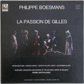 La Passion De Gilles - Opera In Three Acts