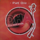 Dutch House Anthems Part One