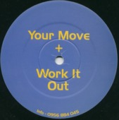 Your Move / Work It Out