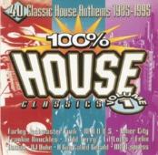100% House Classics Volume 1