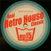 Real Retro House Classix Ep 15
