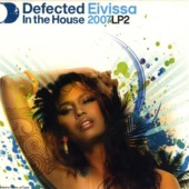 Defected In The House Eivissa 2007 Lp2