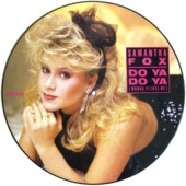 Do Ya Do Ya (wanna Please Me) (picture Disc)