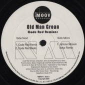 Old Man Groan (code Red Remixes)