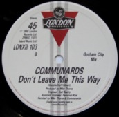 Don't Leave Me This Way (gotham City Mix)