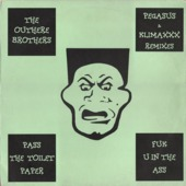 Pass The Toilet Paper / Fuk U In The Ass (the Remixes)
