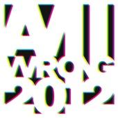 Am I Wrong Remixes 2012