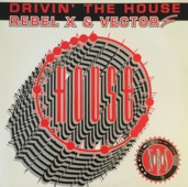 Drivin' The House