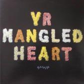 Yr Mangled Heart