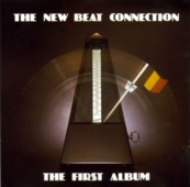 The New Beat Connection - The First Album