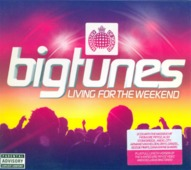 Big Tunes 'living For The Weekend'