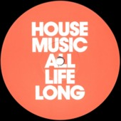 House Music All Life Long Ep
