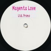 Magenta Love (promo)