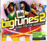 Big Tunes 2 'living For The Weekend'