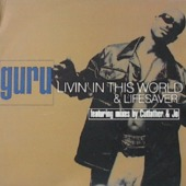 Livin' In This World / Lifesaver