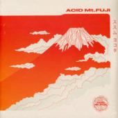 Acid Mt. Fuji = ??? (orange Vinyl)