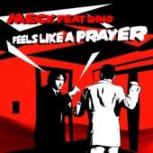 Feels Like A Prayer