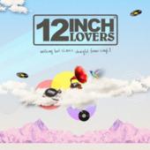 12 Inch Lovers (sampler 1)