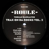 Trax On Da Rocks Vol 2